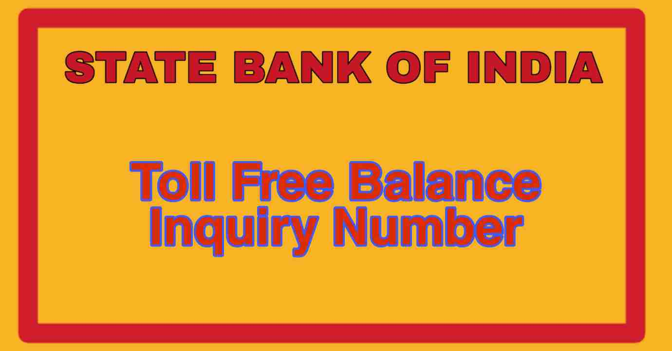 STATE BANK OF INDIA TOLL FREE NUMBER