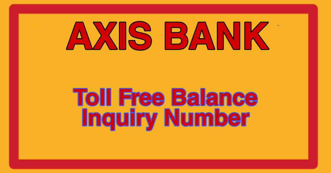 Axis Bank Toll Free Number