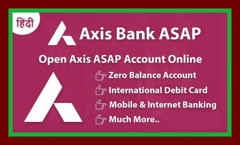 Axis Asap Account Opening Online