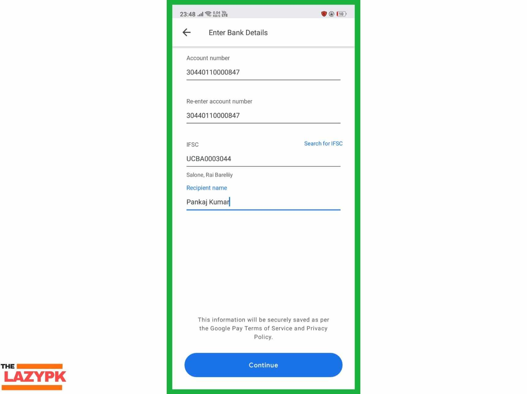 Enter Bank Account Number & IFSC Code